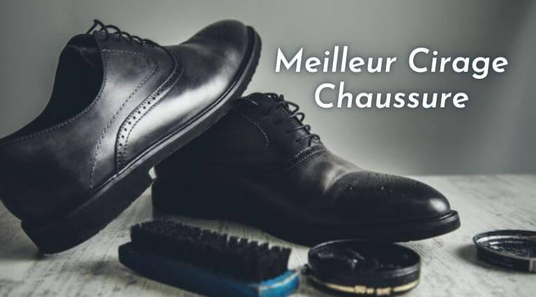 Photo of Meilleur Cirage Chaussure – Les 5 Meilleurs Avis de 2020